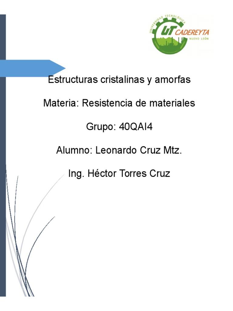 Estructuras Cristalinas Y Amorfas Estructura Cristalina