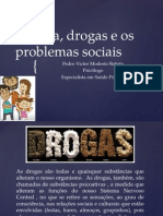 Família, Drogas e Os Problemas Sociais