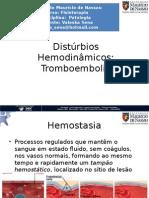 Distúrbios Hemodinâmicos -tromboembolia