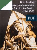 David Brading - Mineros y Comerciantes en El México Borbonico 1763-1810