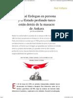 Porqué Erdogan en Persona y El Estado Profundo Turco Están Detrás de La Masacre de Ankara, Por Savvas Kalèdéridès