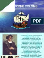 Cristophe Colomb(Franceză)