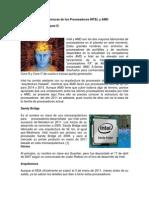 Arquitecturas de Los Procesadores INTEL y AMD 2015-2016