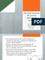 Periodo Sexenal de Carlos Salinas de Gortari (1)