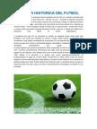Reseña Historica Del Futbol
