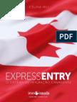 Express Entry - o Sistema de Imigração Canadense -Immicanada - Celina Hui