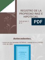 El Registro Propiedad Raíz e Hipotecas