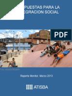 Atisba. 2013. Reporte Atisba Monitor_Propuestas Integracion Social