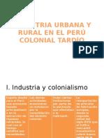 Industria Urbana y Rural en El Perú Colonial