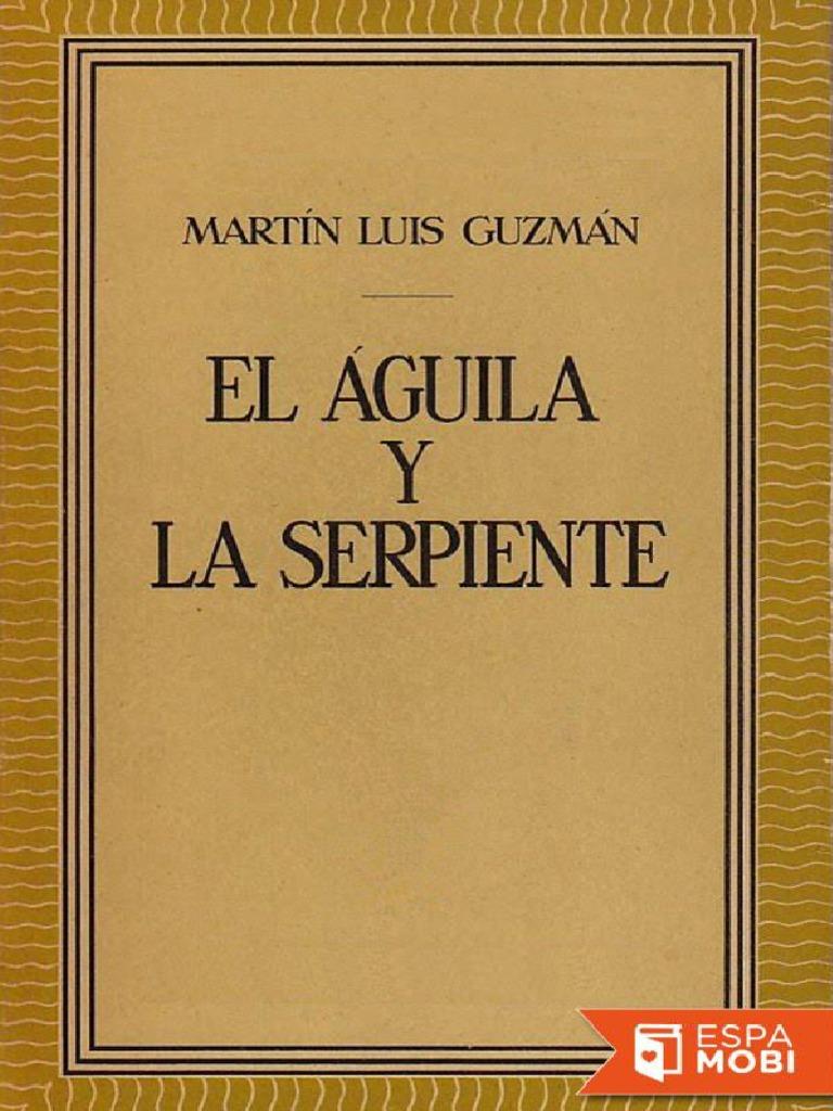 Guzman La El Serpiente Aguila Y xYqTwRYgP
