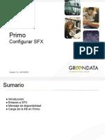 Primo. Configurar SFX