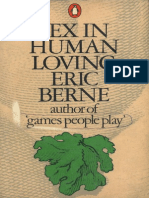 Eric Berne - Sex in Human Loving [1973][a]