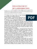 Saint Augustin - Discours sur les psaumes - Ps 15 Le Chant de La Résurrection