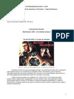 Analise Dos Filmes uma odisseia no espaço e blade runner