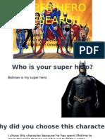 Super Hero Research