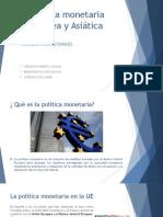 Política Monetaria Europea y Asiática