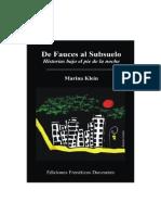 Klein, Marina - De Fauces Al Subsuelo. Historias Bajo El Pie de La Noche