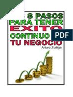 Los 8 Pasos Para Tener Exito Continuo en Tu Negocio de Arturo Zuñiga