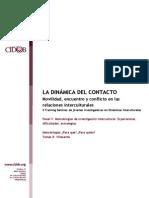 Villasante / LA DINÁMICA DEL CONTACTO Movilidad, encuentro y conflicto en las relaciones interculturales