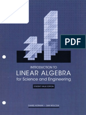 Introduction to Linear Algebra for Science and Engineering 1st Ed