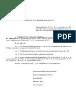 (11) Decreto n° 2.596, de 18 de maio de 1998 (RLESTA)