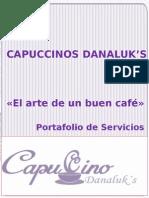 Capuccinos Danaluks*