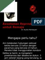 Kesehatan Reproduksi Untuk Remaja