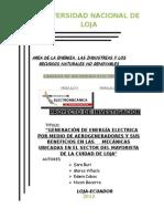 """Proy    """"GENERACIÓN DE ENERGÍA ELECTRICA POR MEDIO DE AEROGENERADORES Y SUS BENEFICIOS EN LAS     MECÁNICAS UBICADAS EN EL SECTOR DEL MAYORISTA DE LA CUIDAD DE LOJA""""ecto.docx SUB"""
