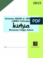 Seminar Skor Aplus Kimia Mmu 2015 Edisi Pelajar