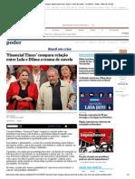 2015 10 26  Dilma Rousseff 'Financial Times' compara relação entre Lula e Dilma a trama de novela - 26_10_2015 - Poder - Folha de S