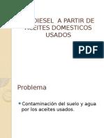 Biodiesel a Partir de Aceites Domesticos Usados Pp