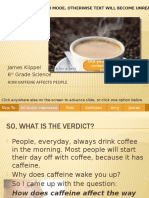 How Caffeine Affects People