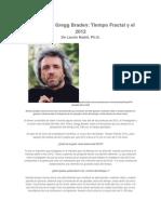 Entrevista a Gregg Braden Tiempo Fractal y El 2012