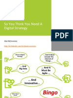 So You Think You Need a Digital Strategy