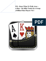 Texas Holdem Know When to Walk Away Know When Too Run My Killer Tactics for Average Online Of