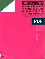 Manierismo y Arquitectura Moderna y Otros Ensayos - Collin Rowe - GG