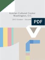 Korean Cultural Center Washington, D.C. Oct. - Dec. 2015 Programs