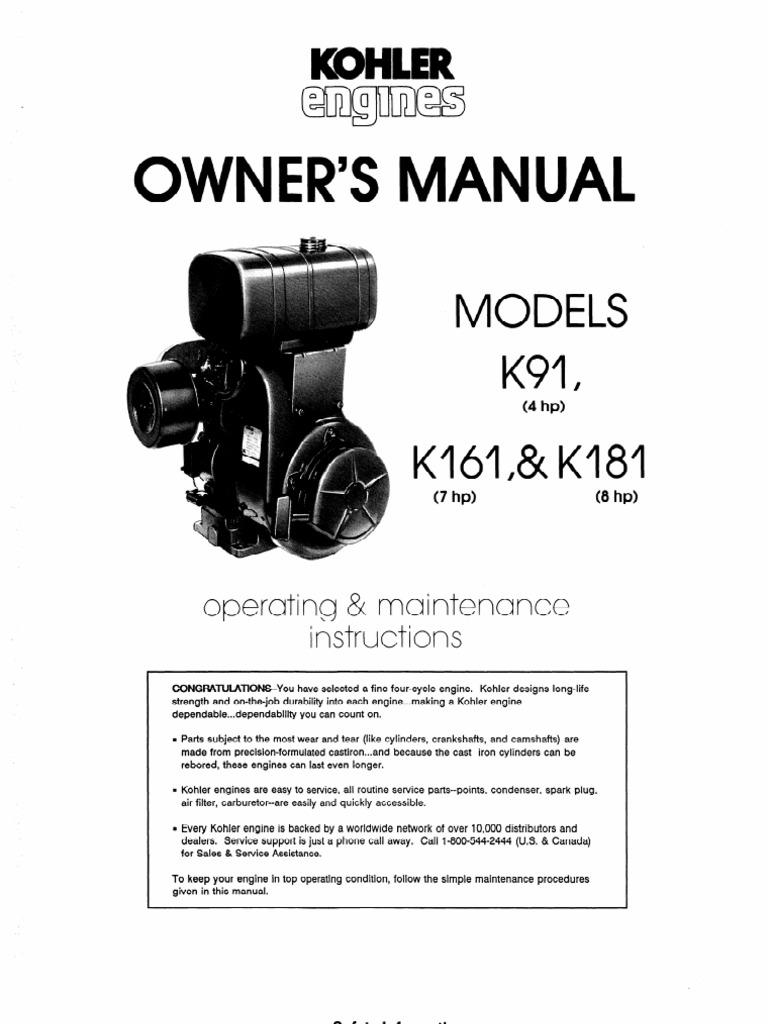 Kohler Engines MODELS K91 (4 hP) Kl6l ,& Kl81 (7 hP) (8 hP) Owners ...