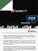 CorretorVIP ImovelVIP Apresentação 2014