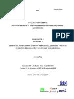 Gestión Del Cambio, Fortalecimiento Institucional, Liderazgo y Trabajo en Equipos, Comunicación y Desarrollo Organizacional