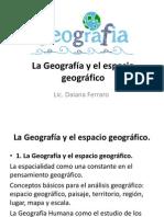 Geografía y El Espacio Geográfico