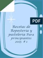 Las Recetas de Repostería y Pastelería Para Teresita