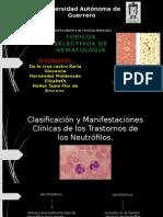 Clasificacion y Manifestaciones Clinicas de Los Transtornos de Los Neutrofilos