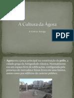 A Cultura Da Ágora Part1