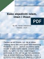 Kako Objediniti Islam, Iman i Ihsan