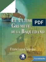 El ultimo grumete de la Baquedano - Francisco Coloane.pdf