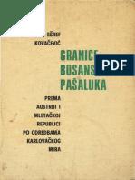 Ešref Kovačević - Granice Bosanskog Pašaluka (Prema Austriji i Mletačkoj Republici Prema Odredbama Karlovačkog Mira)