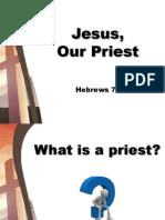 Jesus, Our Priest