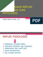 PEMERIKSAAN REFLEK FISIOLOGIS DAN PATOLOGIS.ppt