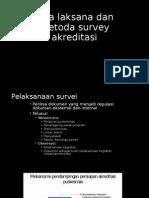 4. Tata Laksana Dan Metoda Survei Akreditasi